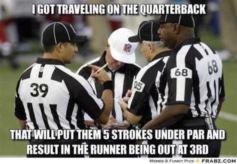 Nfl Ref Meme - 27 best images about nfl humor on pinterest football