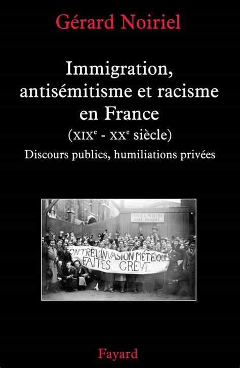 Immigration, antisémitisme et racisme en France (XIXe-XXe