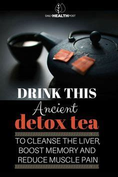 Ancient Miracle Home Detox Tea by Drink This Ancient Detox Tea To Cleanse The Liver Boost