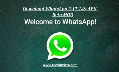 downlaod whatsapp apk install whatsapp 2 17 149 apk beta mod techinvicto