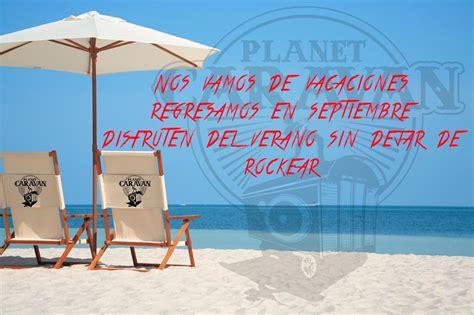 imagenes cerrado x vacaciones cerrado por vacaciones hasta septiembre planet caravan