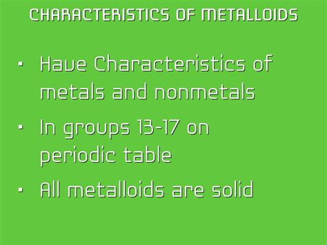 characteristics of metalloids on the periodic table