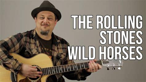 tutorial guitar rolling stones the rolling stones wild horses guitar lesson tutorial