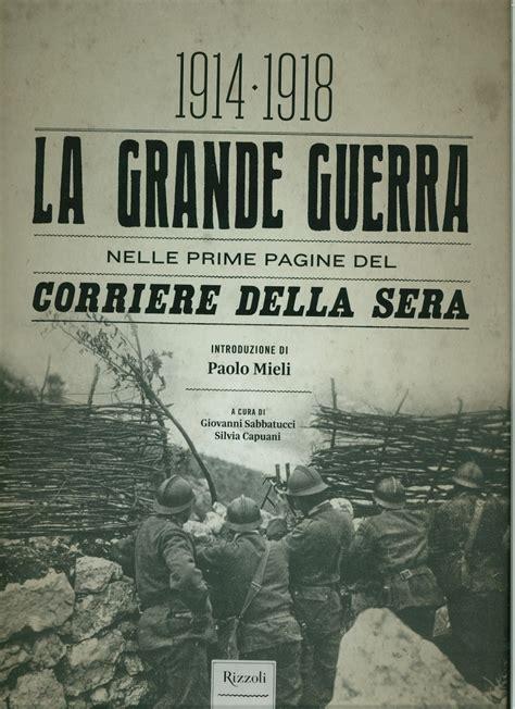 libreria grande orari libreria torriani di canzo la grande guerra nelle prime