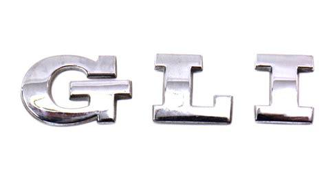 Release Letter Ecu G L I Trunk Emblem Badge Logo 05 10 Vw Jetta Gli Mk5 Genuine Oe