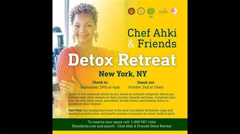 Detox Retreat Ny chef ahki detox retreat for only