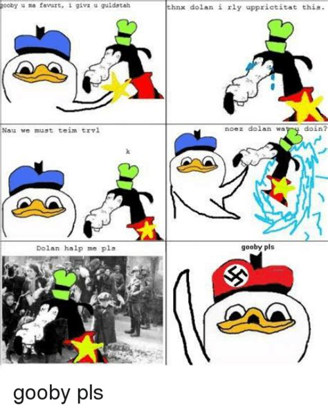 Gooby Meme - 25 best memes about gooby pls gooby pls memes
