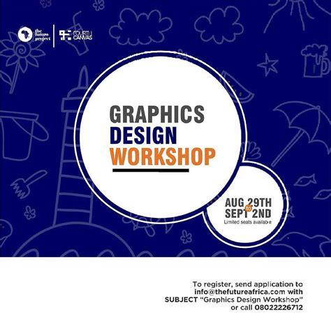 graphics design workshop tfess 5 day graphics design workshop register now ynaija