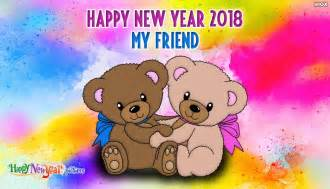 happy new year my friend 70 best happy new year 2018 wish pictures