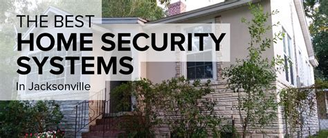 home security in jacksonville freshome