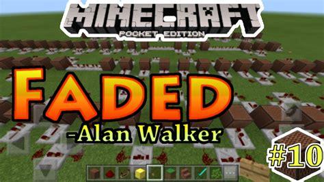alan walker versi indonesia faded alan walker noteblock song 10 minecraft pe