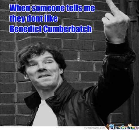 Cumberbatch Meme - praise benedict cumberbatch praise him by