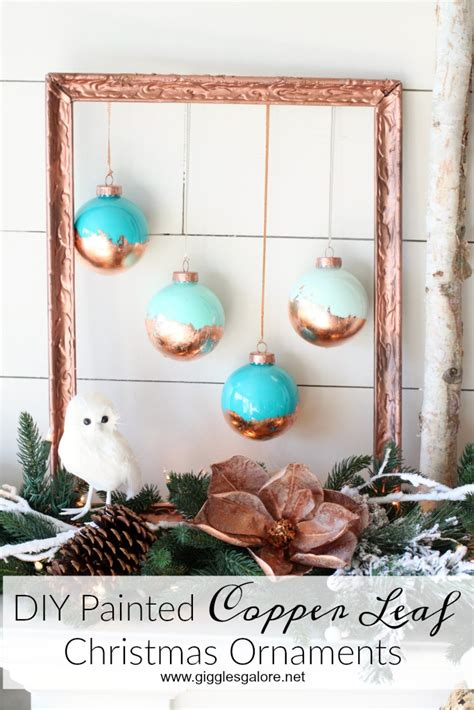 decorative ornaments for the home diy painted copper leaf christmas ornaments giggles galore