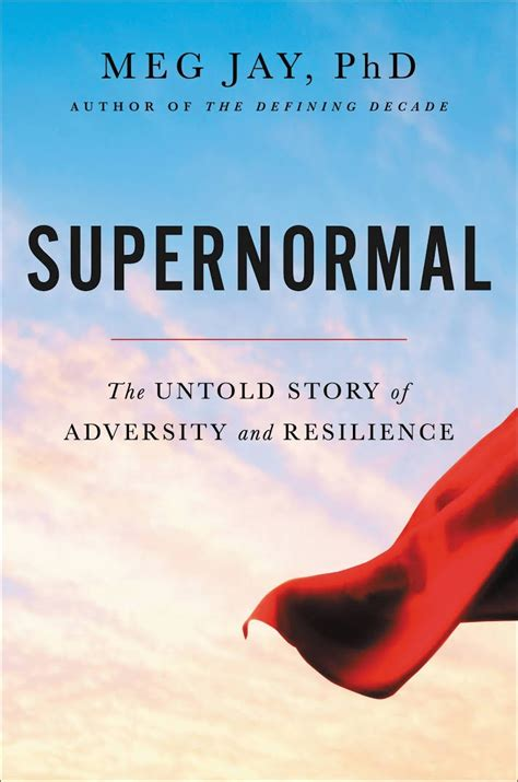 review supernormal the untold story of adversity and