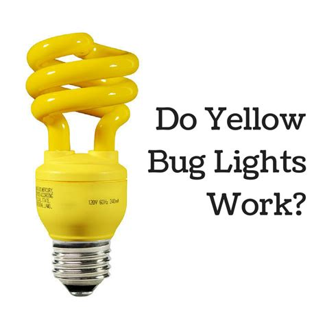 led bug light bulbs do yellow bug light bulbs work 1000bulbs