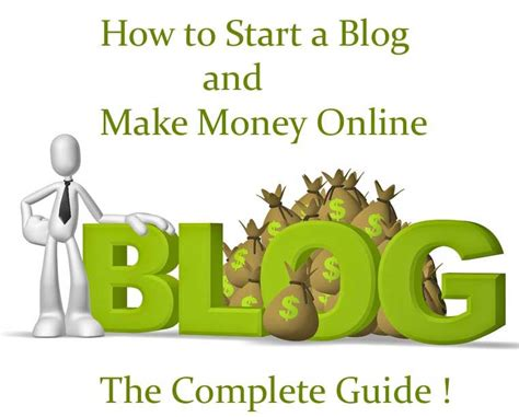How To Start An Online Blog And Make Money - how do i start a blog and make money online the complete guide