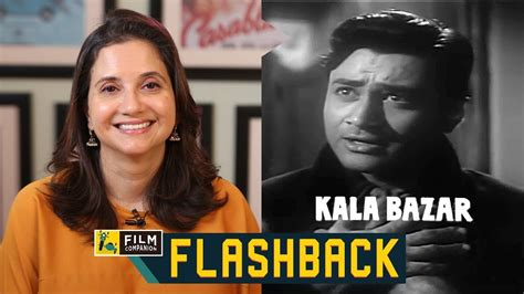 watchmen the film companion vijay anand s kala bazar film companion flashback anupama chopra youtube