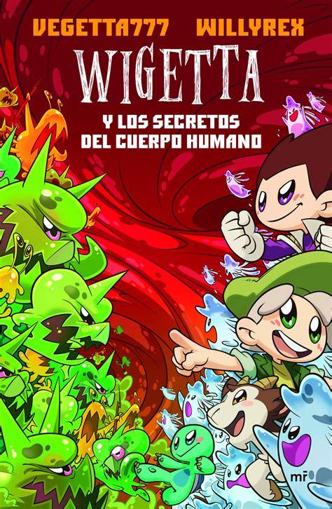 libro wigetta y el baculo wigetta y los secretos del cuerpo humano planeta de libros