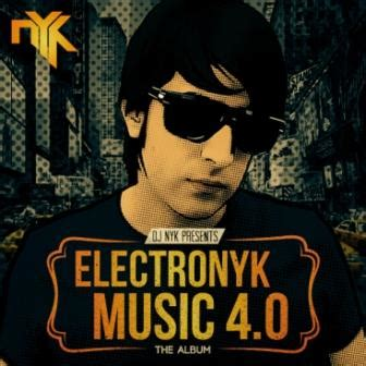 download mp3 dj nyk electronyk music 4 0 2014 dj nyk mp3 songs dj nyk free