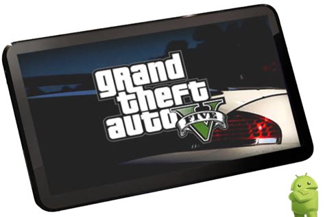how to get gta 5 on android gta 5 on android and install gta 5 on android