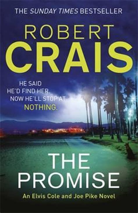 the wanted elvis cole and joe pike books the promise robert crais 9781409129936
