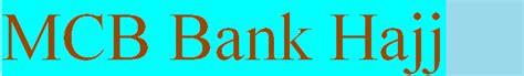 mcb bank banking mcb bank hajj application 2018 scheme