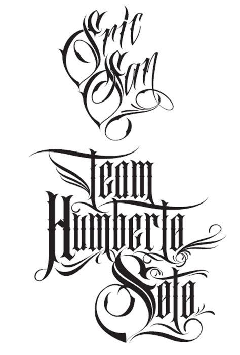 tattoo font mexican custom lettering eric san sign tattoo artist team