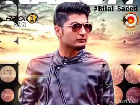 bilal saeed best song best song of bilal saeed 2017