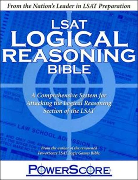 what are the sections of the lsat powerscore lsat logical reasoning bible a comprehensive