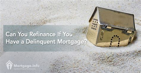 2017 can you refinance if you a delinquent mortgage