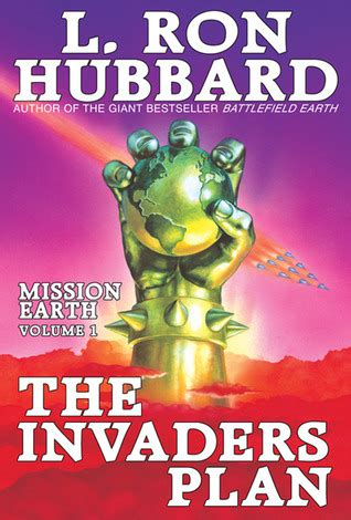 at the earth s books the invaders plan mission earth 1 by l hubbard
