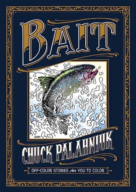bait books chuck palahniuk publishing coloring book through