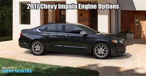 2017 Chevy Silverado 5 3 Horsepower by 2017 Chevrolet Impala Engine Options Ikw Lfx Horsepower