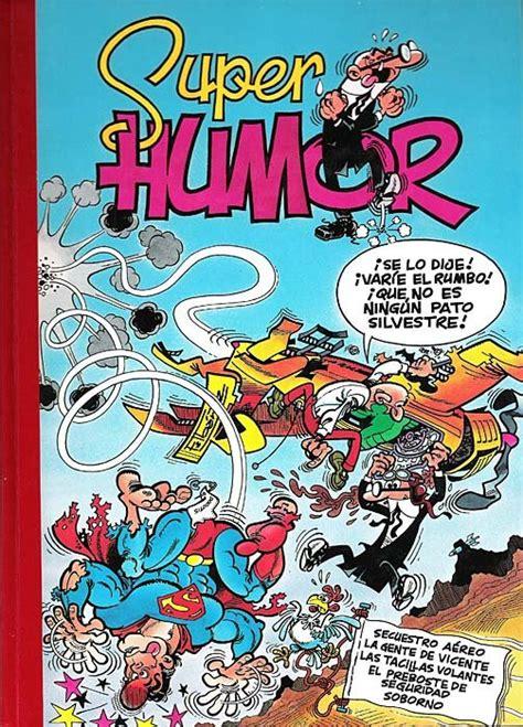 super humor 62 mortadelo super humor 1993 b mortadelo 11 ficha de n 250 mero en tebeosfera