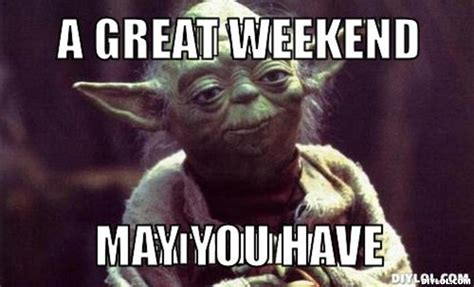 Long Weekend Meme - may long weekend memes image memes at relatably com