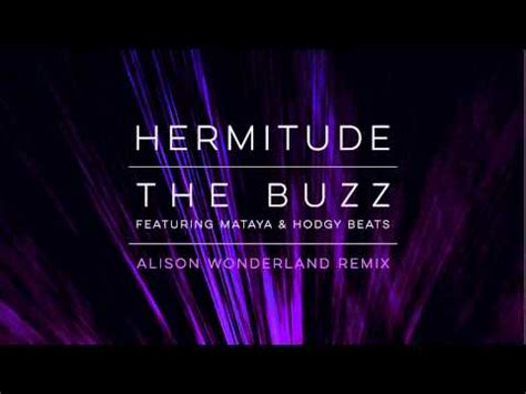 alison wonderland drops the games video a hermitude remix hermitude the buzz alison wonderland remix feat