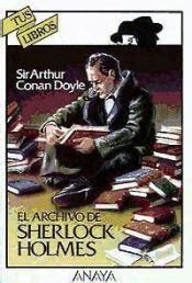 libro sherlock holmes society 1 el archivo de sherlock holmes agapea libros urgentes