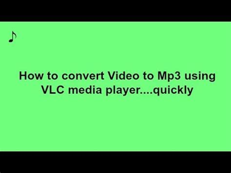 convert video to mp3 using vlc media player youtube easily convert video to mp3 using vlc media player quick