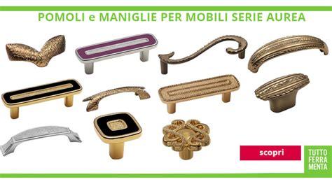 maniglie e pomelli per mobili maniglie per mobili di design le fabric ferramenta mobili