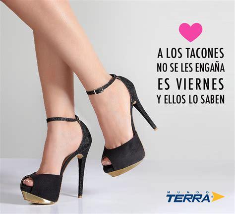 imagenes de zapatillas de tacon con frases de amor am 225 mos los viernes y los tacones compra en l 237 nea en www