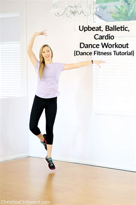 dance tutorial post to be upbeat balletic cardio dance workout dance fitness