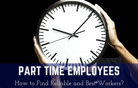 part time employees how to find reliable and best workers