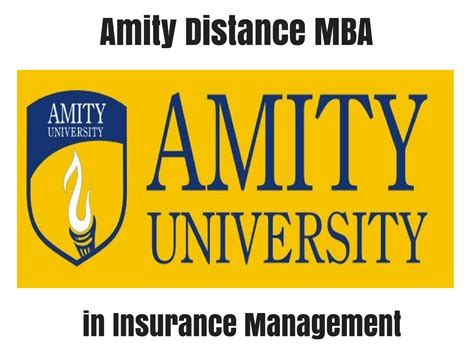 Mba Insurance Services by Amity Distance Mba In Insurance Management Distance