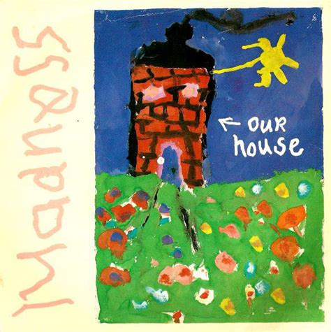 our house song 80s song of the day our house by madness eighties grooves