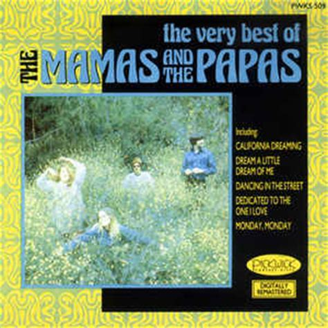 mamas and papas best of the mamas and the papas the best of the mamas and