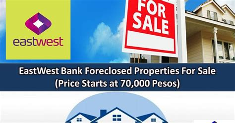 eastwest bank exchange rate eastwest bank real estate foreclosure listings foreclosed