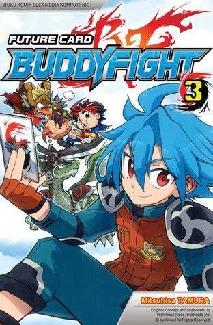 card wildcats volume 3 books future card buddyfight vol 03 by mitsuhisa tamura