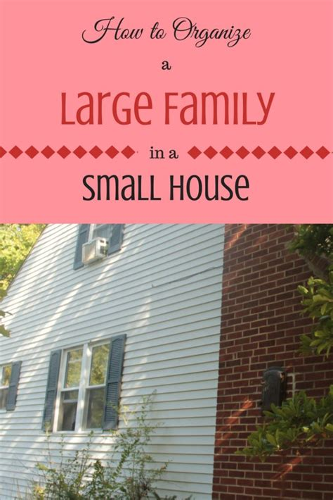 how to organize a house how to organize a large family in a small house