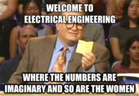 Electrical Engineer Meme - funny engineering quotes kappit