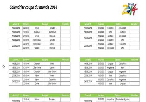 Calendrier Coupe Du Monde 2014 Excel Dates Et Horaires Des Matchs De La Coupe Du Monde 2014